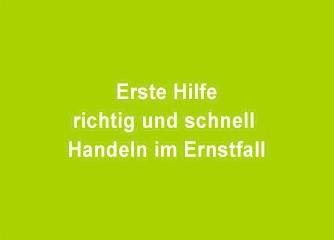 Erste Hilfe – richtig und schnell Handeln im Ernstfall - Wien