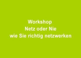 Netz oder nie - wie Sie richtig netzwerken - Salzburg