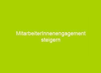 Mitarbeiterengagement steigern - Deutschland