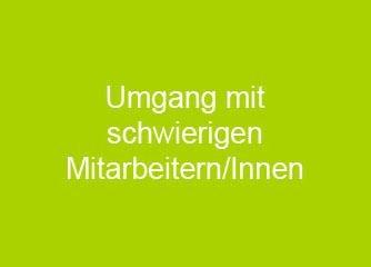 Umgang mit schwierigen Mitarbeitern - Wien