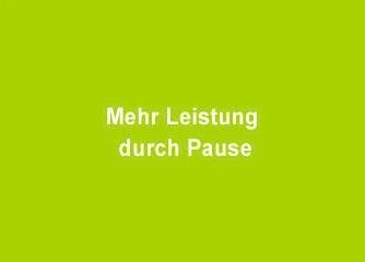 Mehr Leistung durch Pausen - Wien