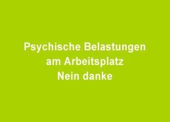 Psychische Belastung am Arbeitsplatz Nein Danke! - Salzburg